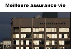 Les meilleures assurances vie en 2021
